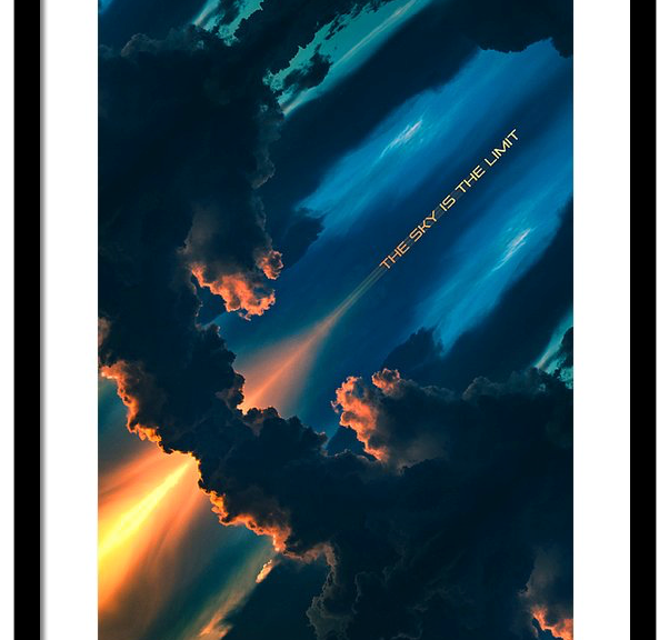 The Sky Is The Limit Print