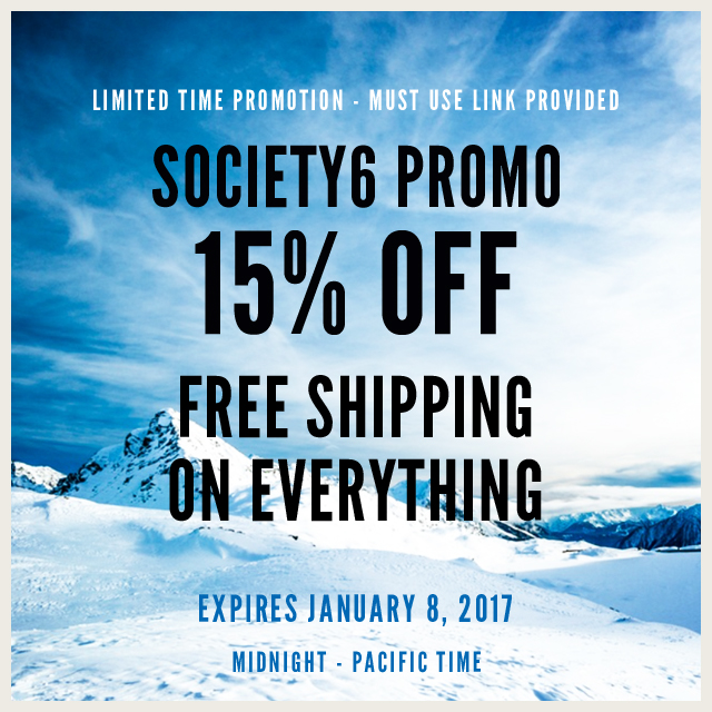 Limited Time Promo Offer At #Society6